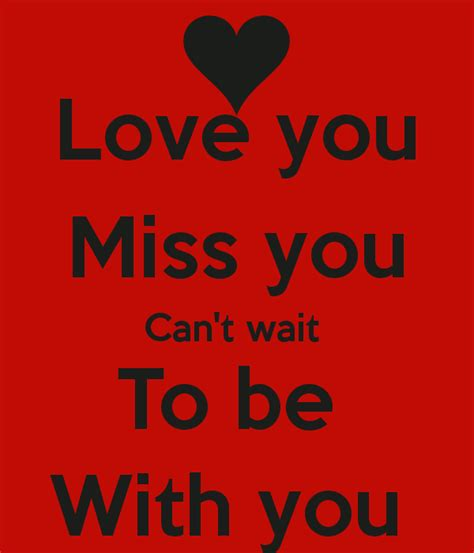 Can T Wait To Be With You Quotes cant wait to be with you quotes quotesgram