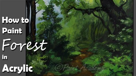 how to preserve acrylic paint on canvas acrylic painting dense forest forest trees painting