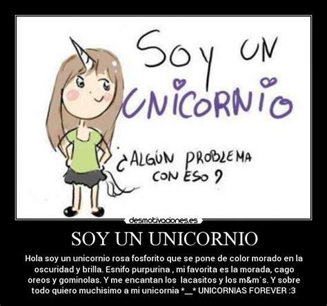imágenes de unicornios con frases soy un unicornio desmotivaciones