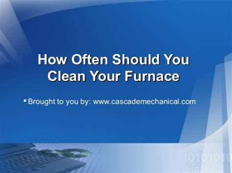 how often should you wash your hair slide 1 how often should you clean your furnace
