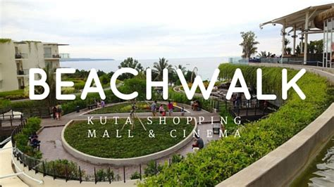 Cineplex Kuta Beach Walk | beachwalk bali kuta shopping mall and cinema xxi smell