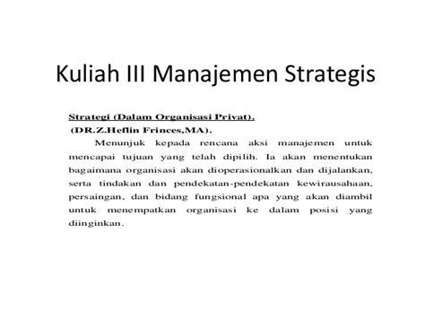 Be An Entrepreneur Z Heflin Frinces kuliah iii manajemen strategis