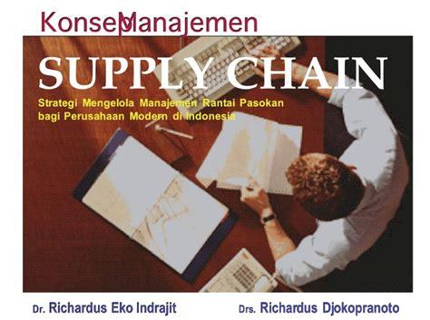 Manajemen Persediaanrichardus Eko Indrajit konsep manajamen supply chain rasta shared