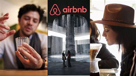 airbnb trips airbnb lanza trips en cdmx noticias de la industria