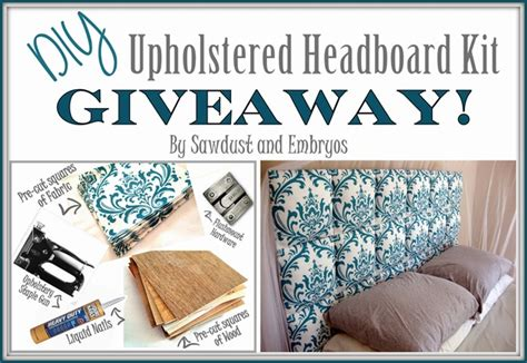 Make Your Own Headboard Kit by Giveaway Upholstered Diy Headboard Kit Sawdust And Embryos