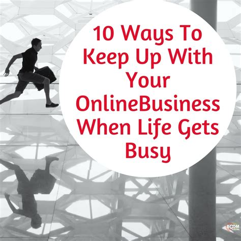 Finding Ways To Keep Up With Professionals by 10 Ways To Keep Up With Your Business When