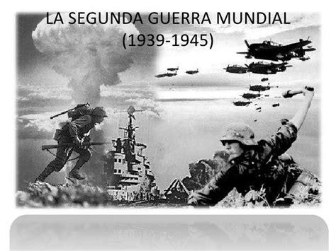 la segunda guerra mundial segunda guerra mundial lessons tes teach