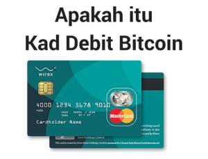 bitcoin debit card indonesia apa itu kad debit bitcoin khas untuk baru belajar wirex