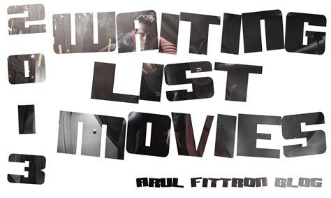 list film kiamat arul s movie review blog 2013 s waiting list movies