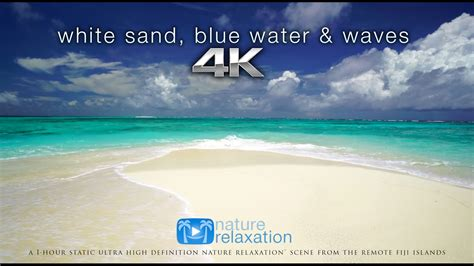 blue waves in motion 4k relaxing screensaver youtube white sand blue water waves 4k uhd 2 hours fiji
