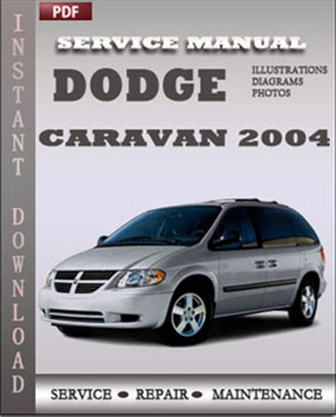 free online auto service manuals 2000 dodge caravan interior lighting dodge caravan 2004 service repair manual instant download