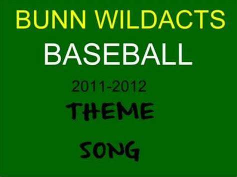 theme songs baseball bunn baseball theme song 2012 youtube