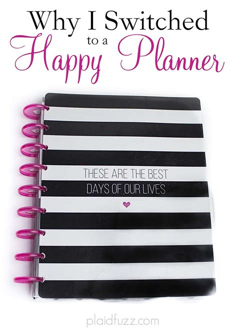 Why I Switched To The Why I Switched To A Happy Planner The House Of Plaidfuzz