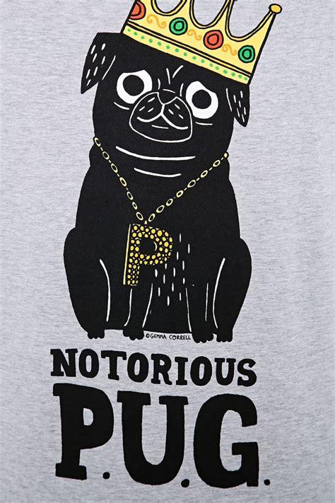 notorious pug t shirt gemma correll notorious pug in grey t shirts guys thebest designedstuff