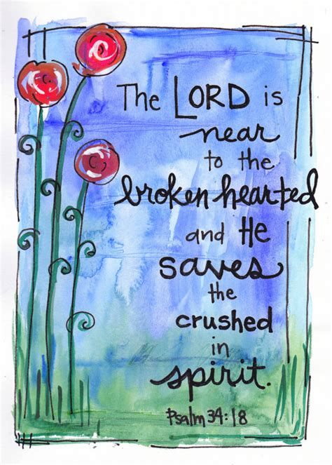 bible verses to comfort the brokenhearted bible verse psalm lord is near broken hearted watercolor