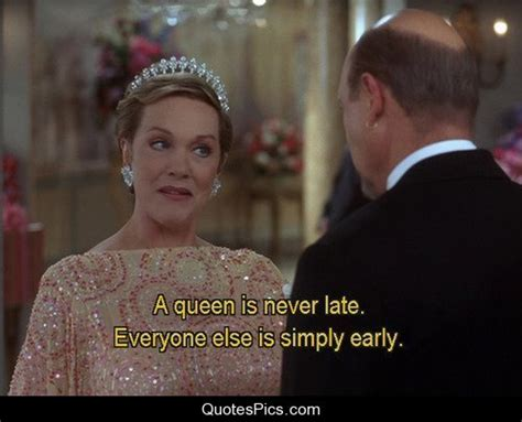 queen film quotes a queen is never late the princess diaries quotes pics