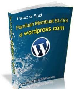kelebihan membuat blog di wordpress blog seo membuat blog di wordpress com saiful anwar