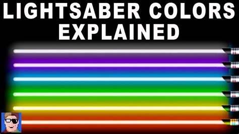 what color lightsaber wars lightsaber colors explained