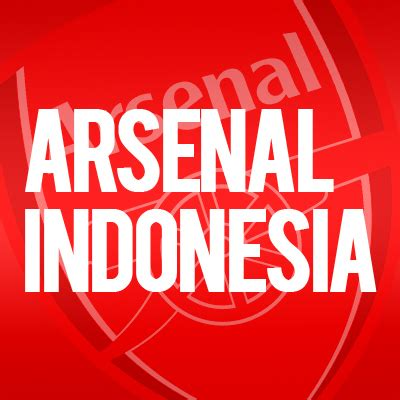 arsenal indo arsenal indonesia arsenalndo twitter