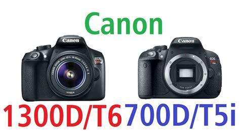 Kamera Canon 700d Vs 600d canon 1300d vs 700d