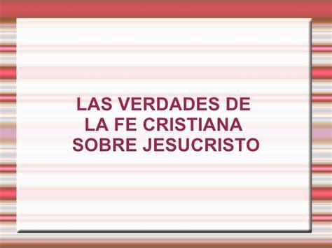 libro las verdades ocultas de las verdades de la fe cristiana sobre jesucristo