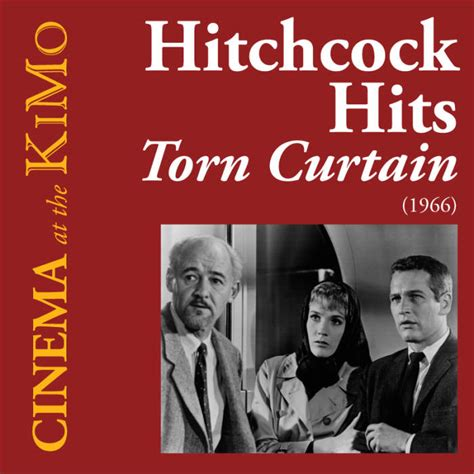 hitchcock torn curtain kimo theatre torn curtain 1966