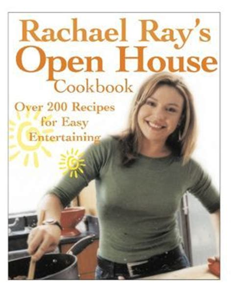 rachael ray house pictures pictures of rachael rays books rachael ray s open house cookbook rachael ray