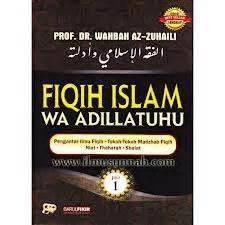 Fiqih Islam Wa Adillatuhu Jilid 8 jalan hikmah syaikh wahbah az zuhaili wafat