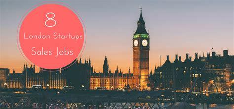 sales jobs london london startup sales jobs 8 london tech startups hiring