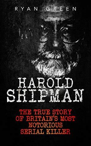 serial killer true crime library serial killers by name harold shipman the true story of britain s most notorious