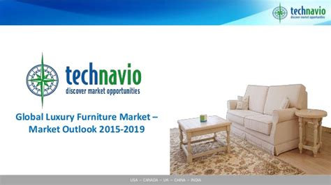 global upholstery canada global luxury furniture market market outlook 2015 2019