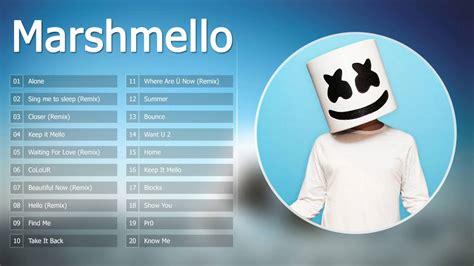 marshmello top songs best of marshmello mix top 20 songs of marshmello doovi
