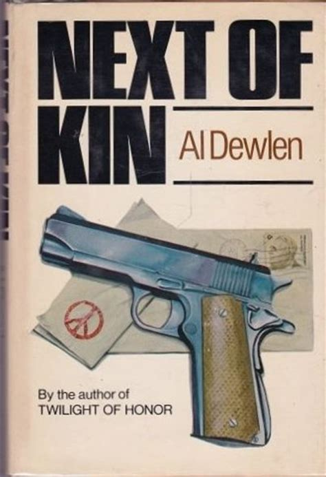 n o k next of kin books next of kin by al dewlen edition 1977 from