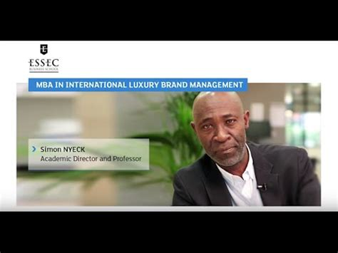 Essec Luxury Mba Review by Mba In International Luxury Brand Management Program