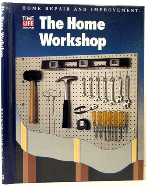 the home workshop time home repair improvement