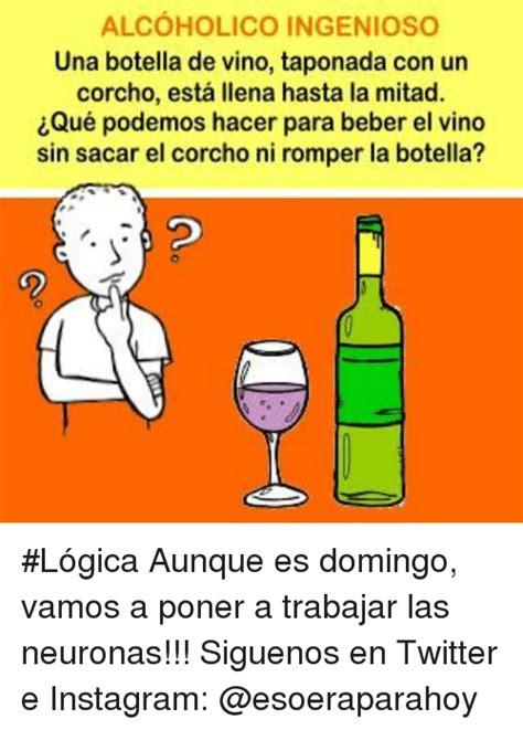 preguntas capciosas instagram alcoholico ingenioso una botella de vino taponada con un