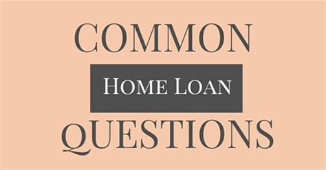 common home loan question
