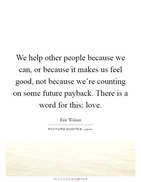 Payback To Love | payback quotes payback sayings payback picture quotes
