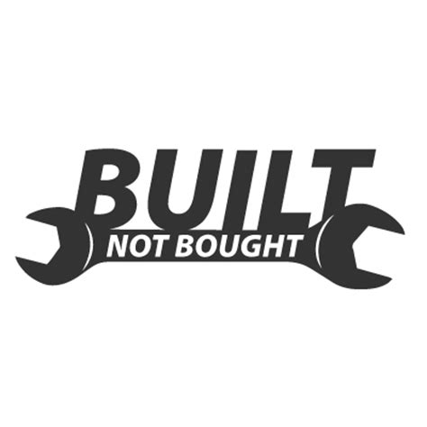 Built Not Bought built not bought vinyl sticker 163 1 99 blunt one
