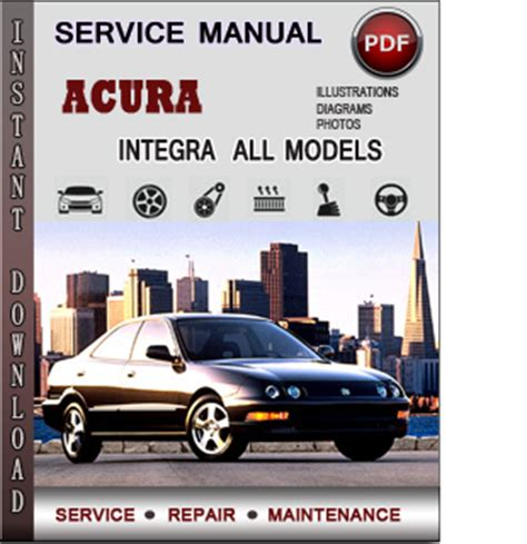 acura integra service repair manual download info