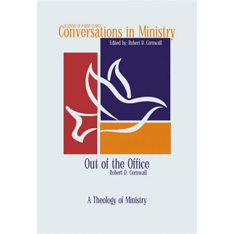 out of adventism a theologian s journey books out of the office a theology of ministry