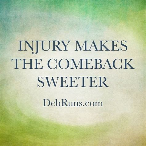 Makes Comeback Of best 25 injury quotes ideas on overcome