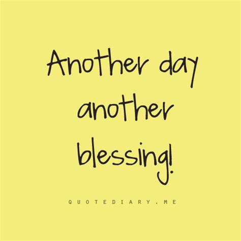 day quote blessed day quotes quotesgram