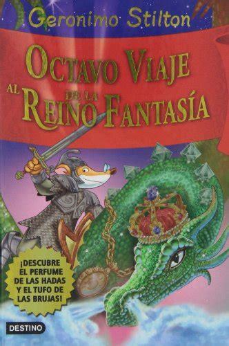 libro octavo viaje al reino octavo viaje al reino de la fantas 237 a 161 descubre el perfume de las hadas y el tufo de las brujas