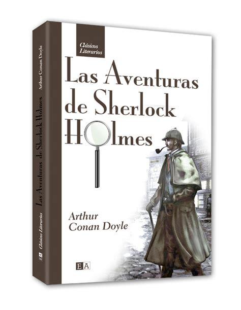 libro sherlock holmes y la la historia de sherlock holmes