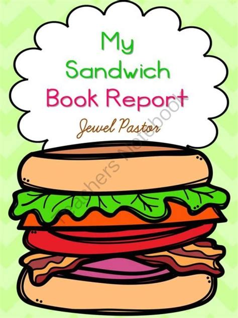sandwich book report project three days only my sandwich book report enter for your