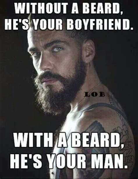 I Love My Man Memes - beards the new aphrodisiac trendwerks