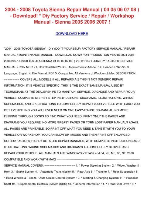 2004 2007 toyota sienna service manual diy repair workshop manual sienna 04 2005 2006 07 by lan 2004 2008 toyota sienna repair manual 04 05 0 by mariloumcclanahan issuu