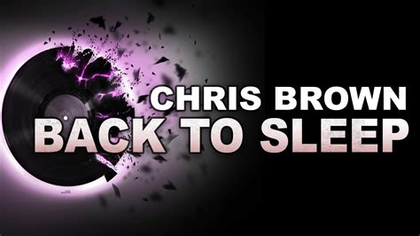 chris brown i needed you mp chris brown back to sleep mp3 song hd 2015 youtube