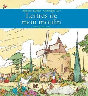 libro lettres de mon moulin aut laz 233 lettres de mon moulin